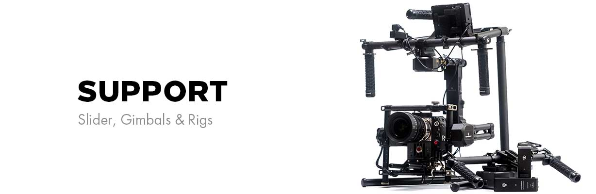 Support - Slider, Gimbals & Rigs